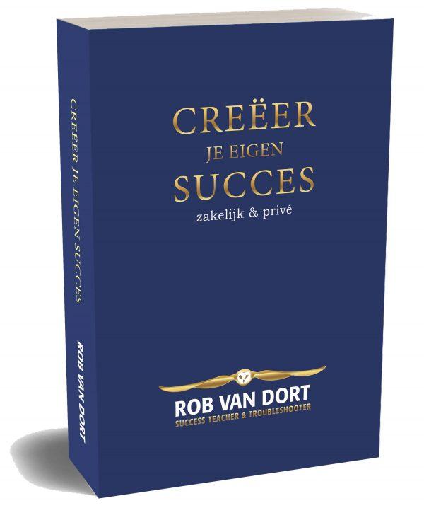 Boek_Creëer je eigen Succes_rob_van_dort